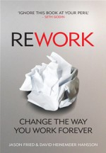 Download 'Rework:Change the Way You Work Forever' By Jason & David Pdf Ebook