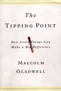 The Tipping Point: How Little Things Can Make a Big Difference By Malcolm Gladwell Book