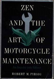 Zen and the Art of Motorcycle Maintenance: An Inquiry into Values By Rober M. Pirsig Book