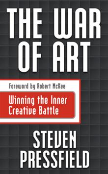 The War of Art: Break Through the Blocks and Win Your Inner Creative Battles By Steven Pressfield Book