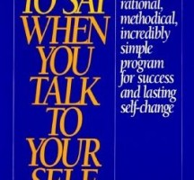 FREE Download 'What To Say When You Talk To Your Self' By Shad Helmstetter