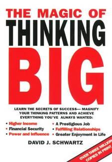 Download 'The Magic of Thinking Big' By David Schwartz Pdf Ebook