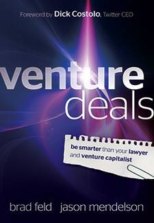 Venture Deals: Be Smarter Than Your Lawyer and Venture Capitalist By Brad Feld and Jason Mendelson Book