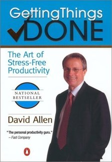 Getting Things Done The Art of Stress-Free Productivity Book by David Allen