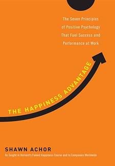 The Happiness Advantage: The Seven Principles of Positive Psychology By Shawn Achor Book