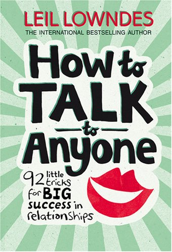 FREE Download 'How to Talk to Anyone' By Leil Lowndes