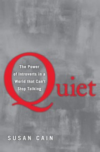 Quiet: The Power of Introverts in a World That Can't Stop Talking By Susan Cain Book