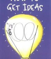 How to Get Ideas by Jack Foster Book