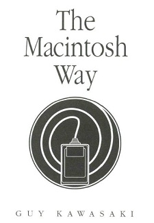 The Macintosh way by Guy Kawasaki