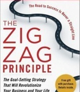 The Zigzag Principle: The Goal Setting Strategy that will Revolutionize Your Business and Your Life by Rich Christiansen Book