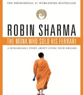 The Monk Who Sold His Ferrari by Robin S Sharma
