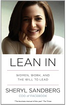 Lean In: Women, Work, and the Will to Lead by Sheryl Sandberg