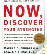 Now, Discover Your Strengths by Marcus Buckingham & Donald O. Clifton