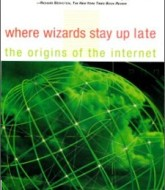Where Wizards Stay Up Late The Origins Of The Internet by Katie Hafner & Matthew Lyon