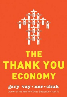 The Thank You Ecomomy by Gary Vayerchuk